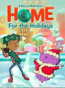 مشاهدة فيلم DreamWorks Home For the Holidays 2017 مترجم