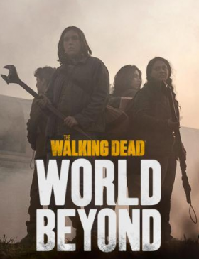 مسلسل The Walking Dead World Beyond مترجم