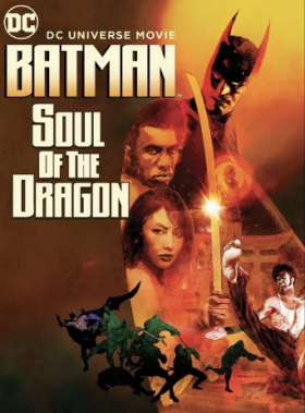 فيلم Batman Soul of the Dragon 2021 مترجم