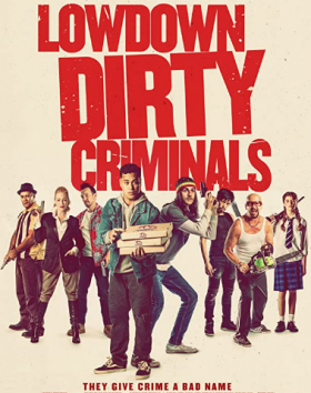 فيلم Lowdown Dirty Criminals 2020 مترجم