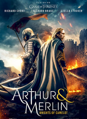 فيلم Arthur And Merlin Knights of Camelot 2020 مترجم