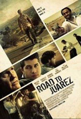 فيلم Road to Juarez مترجم