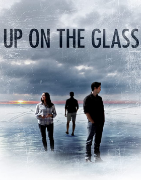 فيلم Up on the Glass 2020 مترجم