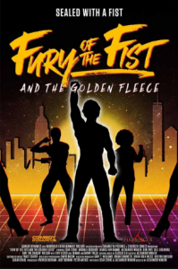 مشاهدة فيلم Fury of the Fist and the Golden Fleece 2018 مترجم