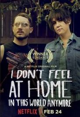 فيلم I Dont Feel at Home in This World Anymore 2017 كامل