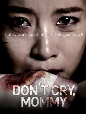 فيلم Dont Cry Mommy 2012 مترجم