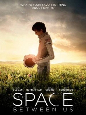 فيلم The Space Between Us 2017 كامل مترجم