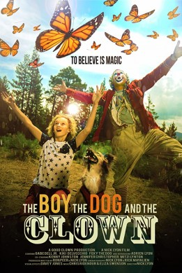 فيلم The Boy the Dog and the Clown 2019 مترجم