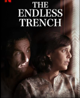 فيلم الخندق الأبدي The Endless Trench مترجم