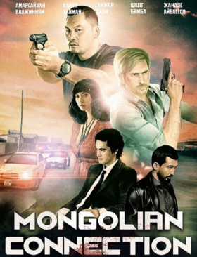 فيلم The Mongolian Connection 2019 مترجم