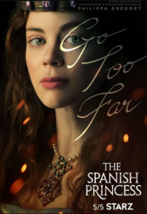 مسلسل The Spanish Princess الموسم 1