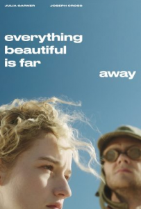 مشاهدة فيلم Everything Beautiful Is Far Away 2017 مترجم