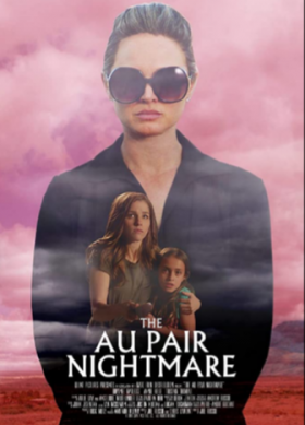 فيلم The Au Pair Nightmare 2020 مترجم