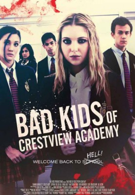 فيلم Bad Kids of Crestview Academy 2017 كامل مترجم
