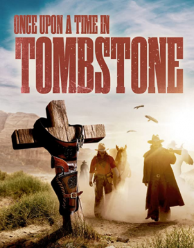 فيلم Once Upon a Time in Tombstone 2021 مترجم