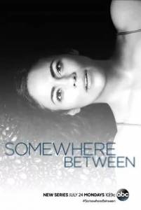 مسلسل Somewhere Between