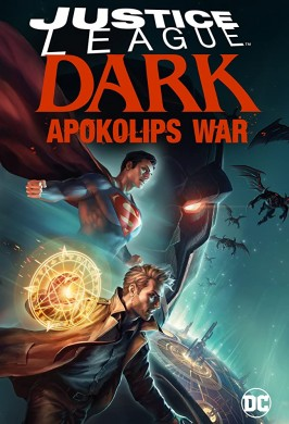 فيلم Justice League Dark Apokolips War 2020 مترجم