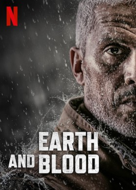 فيلم Earth and Blood 2020 مترجم