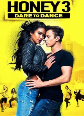 فيلم Honey 3 Dare to Dance 2016 مترجم