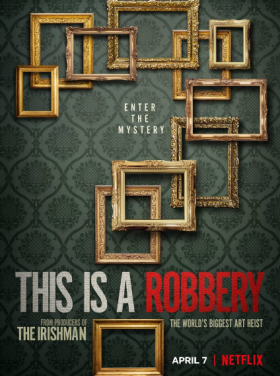 مسلسل This Is a Robbery The Worlds Greatest Art Heist مترجم