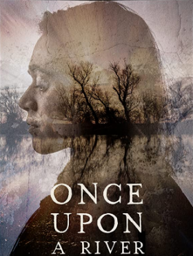 فيلم Once Upon a River 2019 مترجم