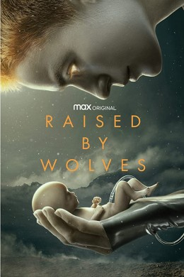 مسلسل Raised by Wolves مترجم